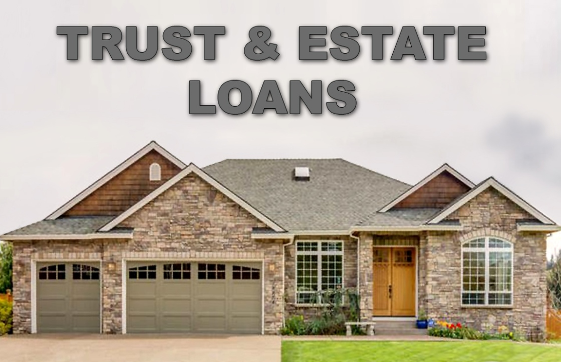 Trust and Estate Loans